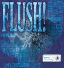 Image for Flush!
