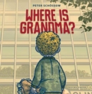 Image for Where is grandma?