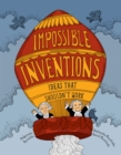 Image for Impossible inventions  : ideas that shouldn't work