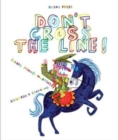 Image for Don't cross the line!