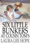 Image for Six Little Bunkers at Cousin Tom's