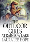 Image for The Outdoor Girls at Rainbow Lake
