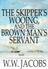 Image for Skipper's Wooing, and The Brown Man's Servant