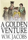 Image for Golden Venture: The Lady of the Barge and Others, Part 11