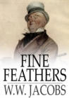 Image for Fine Feathers: Ship's Company, Part 1