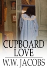 Image for Cupboard Love: The Lady of the Barge and Others, Part 5