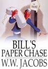 Image for Bill's Paper Chase: Lady of the Barge and Others, Part 3