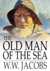 Image for Old Man of the Sea: Ship's Company, Part 11