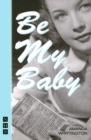 Image for Be my baby
