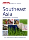 Image for Southeast Asia phrase book & dictionary  : Burmese, Thai, Vietnamese, Khmer & Lao