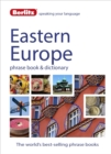 Image for Eastern Europe phrase book & dictionary  : Albanian, Bulgarian, Croatian, Czech, Estonian, Hungarian, Latvian, Lithuanian, Polish, Romanian, Russian & Slovenian