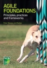 Image for Agile Foundation  : principles, practices and frameworks