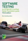 Image for Software testing  : an ISTQB-BCS certified tester foundation guide