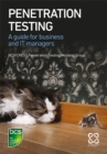 Image for Penetration testing  : a guide for business and IT managers