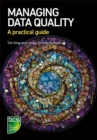 Image for Managing Data Quality: A Practical Guide