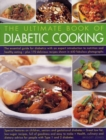 Image for The ultimate book of diabetic cooking  : the essential guide for diabetics with an expert introduction to nutrition and healthy eating - plus 170 delicious recipes shown in 650 fabulous photographs