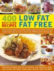 Image for Low fat fat free  : 400 best-ever recipes