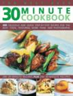Image for The best-ever 30 minute cookbook  : 400 delicious and quick step-by-step recipes for the busy cook, featuring more than 1600 photographs