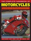 Image for The complete handbook of motorcycles  : a history of motorcycling and a visual directory of major marques with detailed specifications, shown in over 1250 fantastic photographs