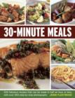 Image for 30-minute meals  : 200 fabulous recipes that can be made in half an hour or less, with over 550 step-by-step photographs