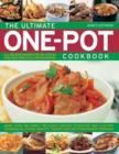 Image for The ultimate one-pot cooking  : more than 180 simply delicious one-pot, stove-top and clay-pot casseroles, stews, roasts, tagines and mouthwatering puddings