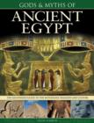 Image for Gods & myths of Ancient Egypt  : the illustrated guide to the mythology, religion and culture