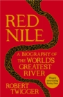 Image for Red Nile  : a biography of the world's greatest river