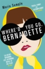 Image for Where'd you go, Bernadette
