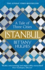 Image for Istanbul  : a tale of three cities