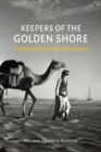 Image for Keepers of the golden shore  : a history of the United Arab Emirates