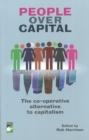 Image for The co-operative alternative to capitalism  : essays and insights on a new global awakening