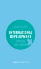 Image for No-nonsense international development  : illusions and realities