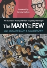 Image for The many not the few  : an illustrated history of Britain shaped by the people