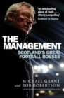 Image for The management  : Scotland's great football bosses