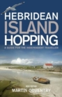Image for Hebridean island hopping  : a guide for the independent traveller