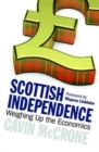 Image for Scottish Independence : Weighing Up the Economics