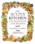 Image for The Scots kitchen  : its traditions and recipes