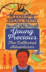 Image for Young Precious  : the collected adventures