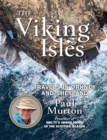 Image for The Viking isles  : travels in Orkney and Shetland