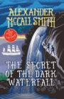 Image for The secret of the dark waterfall