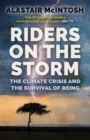Image for Riders on the storm  : the climate crisis and the survival of being