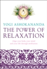 Image for The power of relaxation  : align your body, your mind and your life through meditation