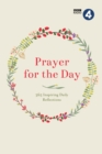 Image for Prayer for the day  : 365 inspiring daily reflections
