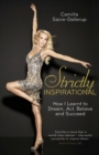 Image for Strictly inspirational  : how I learnt to dream, act, believe and succeed