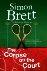 Image for The corpse on the court  : a Fethering mystery