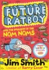 Image for Future Ratboy and the invasion of the Nom Noms : 2