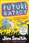 Image for Future Ratboy and the quest for the missing thingy : 3