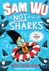 Image for Sam Wu Is Not Afraid of Sharks! : 2