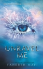 Image for Unravel me : 2