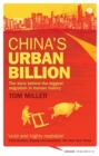 Image for China's urban billion  : the story behind the biggest migration in human history
